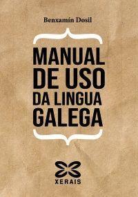 MANUAL DE USO DA LINGUA GALEGA
