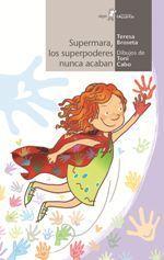 SUPERMARA, LOS SUPERPODERES NUNCA ACABAN