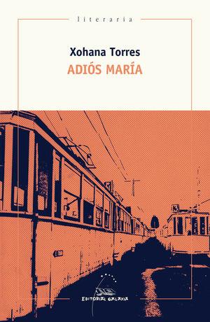 ADIOS MARIA