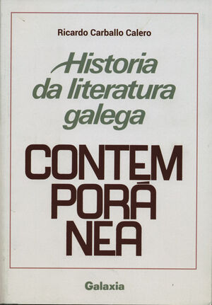 HISTORIA DA LITERATURA GALEGA CONTEMPORANEA -CARBALLO CALERO