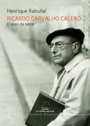 RICARDO CARVALHO CALERO.O ANXO DA TERRA