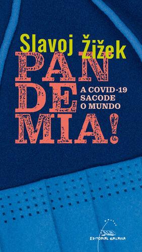 PANDEMIA! A COVID-19 SACODE O MUNDO   (ENSAIO)