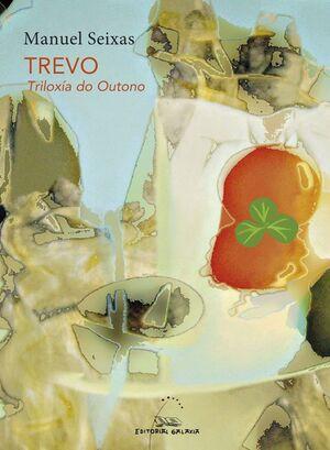 TREVO. TRIOLOXIA DO OUTONO