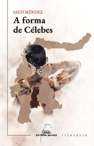 A FORMA DE CÉLEBES