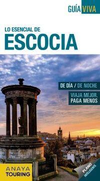 ESCOCIA , LO ESENCIAL DE. GUÍA VIVA
