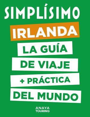IRLANDA. LA GUIA DE VIAJE + PRACTICA DEL MUNDO