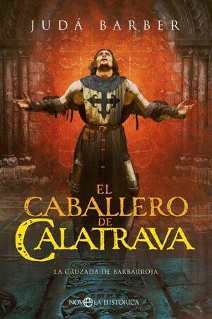 EL CABALLERO DE CALATRAVA