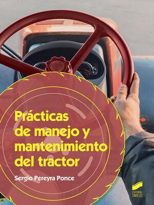 PRÁCTICAS DE MANEJO Y MANTENIMIENTO DEL TRACTOR
