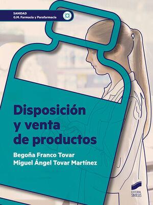 DISPOSICIÓN Y VENTA DE PRODUCTOS (SANIDAD, G.M. FARMACIA Y PARAFARMACIA)