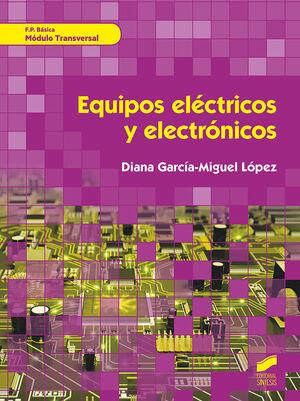 EQUIPOS ELCTRICOS Y ELECTRÓNICOS. MÓDULO TRANSVERSAL
