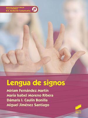 LENGUA DE SIGNOS (SERVICIOS SOCIOCULTURALES Y A LA COMUNIDAD)