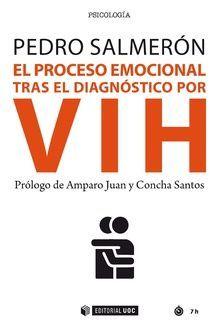 EL PROCESO EMOCIONAL TRAS EL DIAGNÓSTICO POR VIH