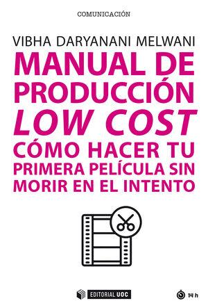 MANUAL DE PRODUCCION LOW COST. COMO HACER TU