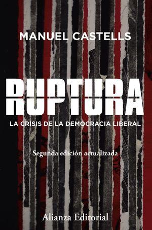 RUPTURA. LA CRISIS DE LA DEMOCRACIA LIBERAL
