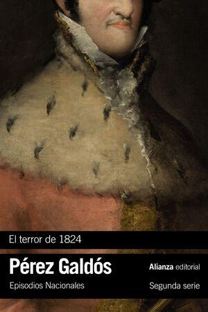 TERROR DE 1824, EL. EPISODIOS NACIONALES, 17