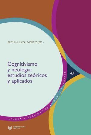 COGNITIVISMO Y NEOLOGÍA: ESTUDIOS TEÓRICOS Y APLICADOS