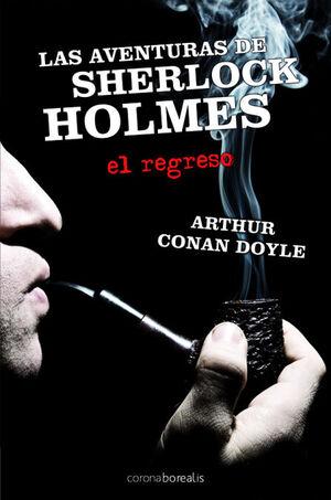 LAS AVENTURAS DE SHERLOCK HOLMES EL REGRESO