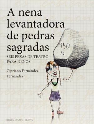 NENA LEVANTADORA DE PEDRAS SAGRADAS, A