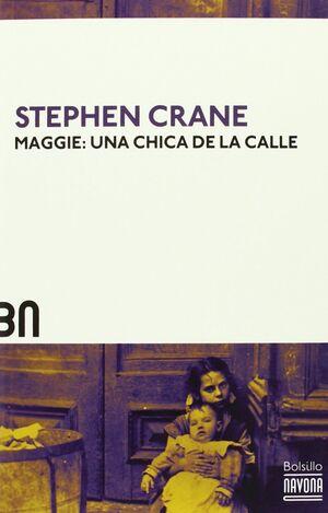 MAGGIE UNA CHICA DE LA CALLE