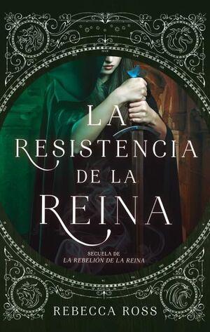 LA RESISTENCIA DE LA REINA