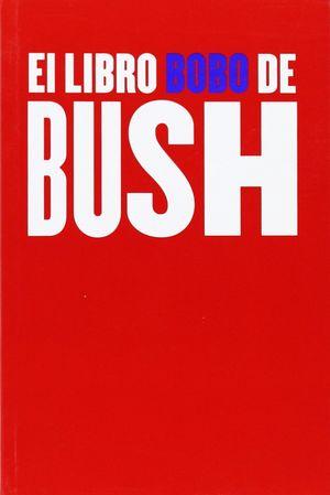 EL LIBRO BOBO DE BUSH