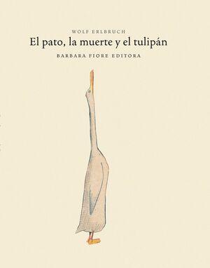 EL PATO, LA MUERTE Y EL TULIPÁN