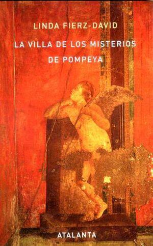 LA VILLA DE LOS MISTERIOS DE POMPEYA