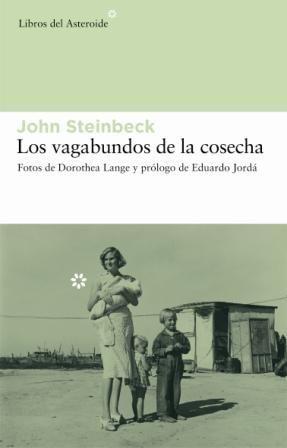 LOS VAGABUNDOS DE LA COSECHA