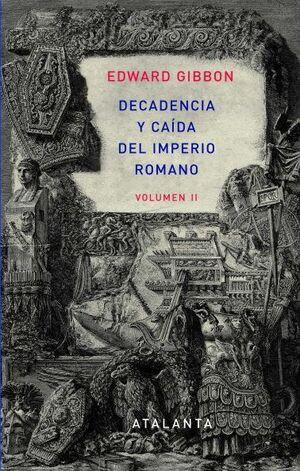 DECADENCIA Y CAIDA IMPERIO VOL. II