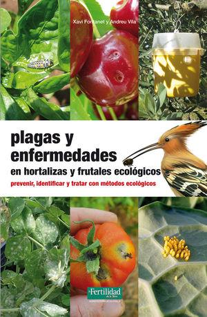PLAGAS Y ENFERMEDADES EN HORTALIZAS Y FRUTALES ECOLOGICOS