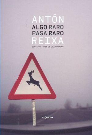 ALGO RARO PASA RARO (POESIA)