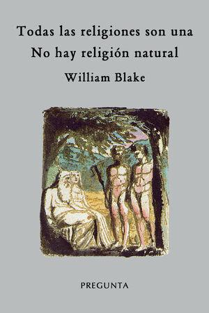 TODAS LAS RELIGIONES SON UNA / NO HAY RELIGIÓN NATURAL