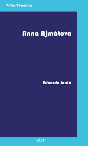 ANNA AJMÁTOVA