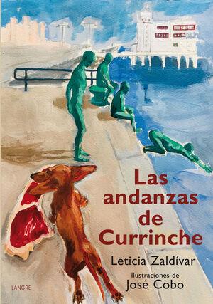 ANDANZAS DE CURRINCHE, LAS