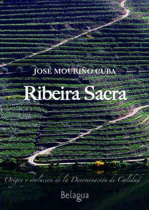 RIBEIRA SACRA - ORIGEN Y EVOLUCION DE LA DENOMINACION DE CALIDAD