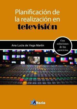 PLANIFICACION DE LA REALIZACION EN TELEVISION