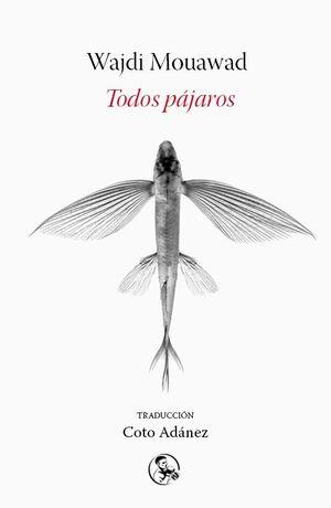 TODOS LOS PAJAROS