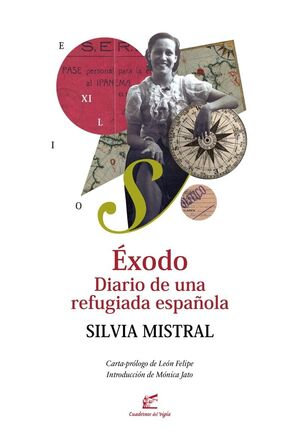 EXODO. DIARIO DE UNA REFUGIADA ESPAÑOLA