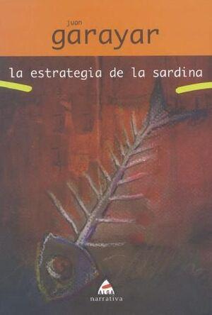 LA ESTRATEGIA DE LA SARDINA