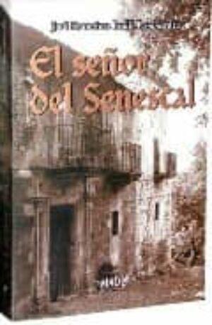 EL SEÑOR DEL SENESCAL