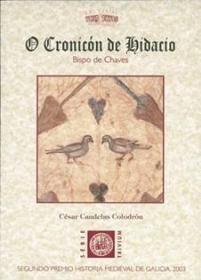 O CRONICÓN DE HIDACIO. BISPO DE CHAVES
