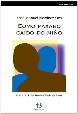 COMO PAXARO CAIDO DO NIÑO