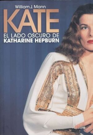 KATE LADO OSCURO DE KATERINE HEPBURN