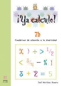 CUADERNO 7B. YA CALCULO 7B