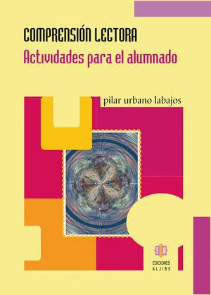 COMPRENSION LECTORA 1 : ACTIVIDADES PARA EL ALUMNADO