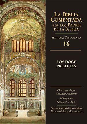 LOS DOCE PROFETAS BIBLIA COMENTADA PADRES IGLESIA