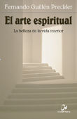 EL ARTE ESPIRITUAL. LA BELLEZA DE LA VIDA INTERIOR