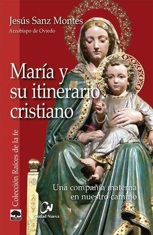 MARIA Y SU ITINERARIO CRISTIANO