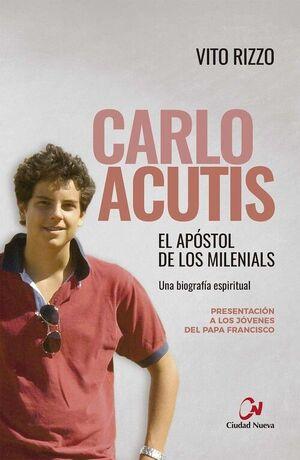 CARLO ACUTIS. EL APÓSTOL DE LOS MILENIALS