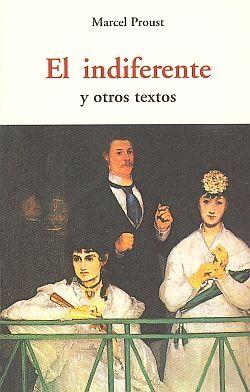 INDIFERENTE Y OTROS TEXTOS